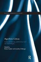 Algorithmic Cultures: Essays on...