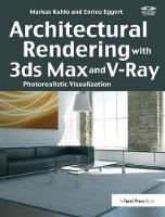 Architectural Rendering with 3ds Max...