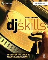 DJ Skills: The essential guide to...