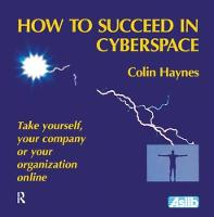 How to Succeed in Cyberspace