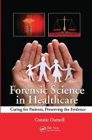 Forensic Science in Healthcare: ...