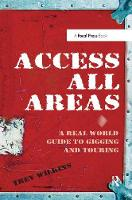 Access All Areas: A Real World Guide...