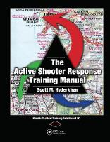 The Active Shooter Response Training...