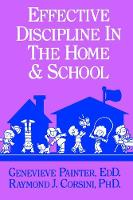 Effective Discipline In The Home And...