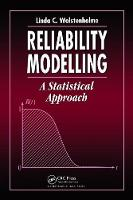 Reliability Modelling: A Statistical...