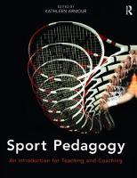 Sport Pedagogy: An Introduction for...