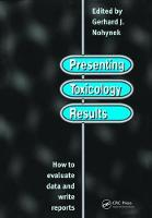 Presenting Toxicology Results: How to...
