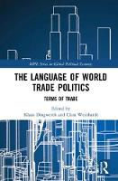 The Language of World Trade Politics:...
