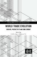 The Evolution of World Trade:...