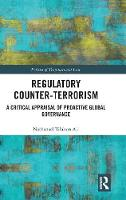 Regulatory Counter-Terrorism: A...