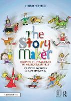 The Story Maker: Helping 4 - 11 Year...