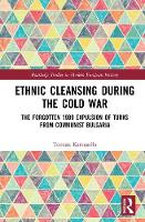 Ethnic Cleansing During the Cold War:...