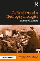 Reflections of a Neuropsychologist:...