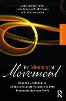 The Meaning of Movement: Embodied...