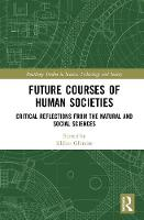 Future Courses of Human Societies:...