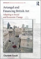 Artangel and Financing British Art:...