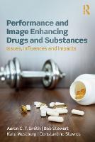 Performance and Image Enhancing Drugs...