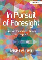 In Pursuit of Foresight: Disaster...