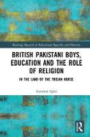 British Pakistani Boys, Education and...