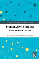 Progressive Violence: Theorizing the...