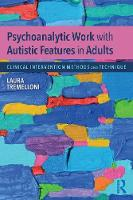 Psychoanalytic Work with Autistic...