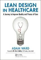 Lean Design in Healthcare: A Journey...