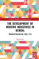 The Development of Modern Industries...