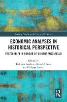 Economic Analyses in Historical...