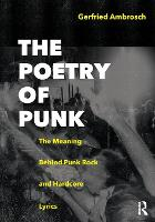 The Poetry of Punk: The Meaning ...