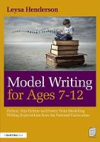 Model Writing for Ages 7-12: Fiction,...