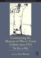 Constructing the Memory of War in...