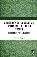 A History of Equestrian Drama in the...