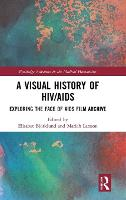 A Visual History of HIV/AIDS:...