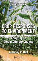 Crop Responses to Environment:...