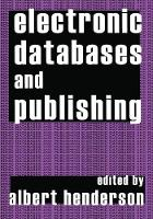 Electronic Databases and Publishing