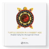 Turtle Design in a Rabbit Age:...