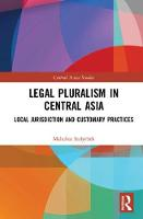 Legal Pluralism in Central Asia: ...