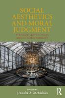 Social Aesthetics and Moral Judgment:...