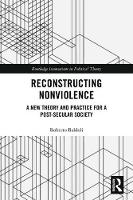 Reconstructing Nonviolence: A New...
