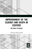 Imprisonment of the Elderly and Death...