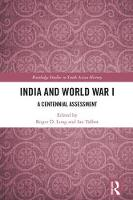 India and World War I: A Centennial...