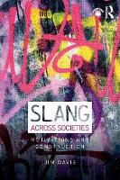 Slang across Societies: Motivations...