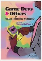 Game Devs & Others: Tales from the...