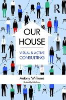 Our House: Changing Organisations the...