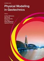 Physical Modelling in Geotechnics:...
