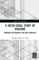 A Socio-Legal Study of Hacking:...