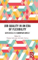 Job Quality in an Era of Flexibility:...