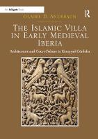 The Islamic Villa in Early Medieval...