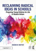 Reclaiming Radical Ideas in Schools:...