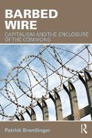 Barbed Wire: Capitalism and the...